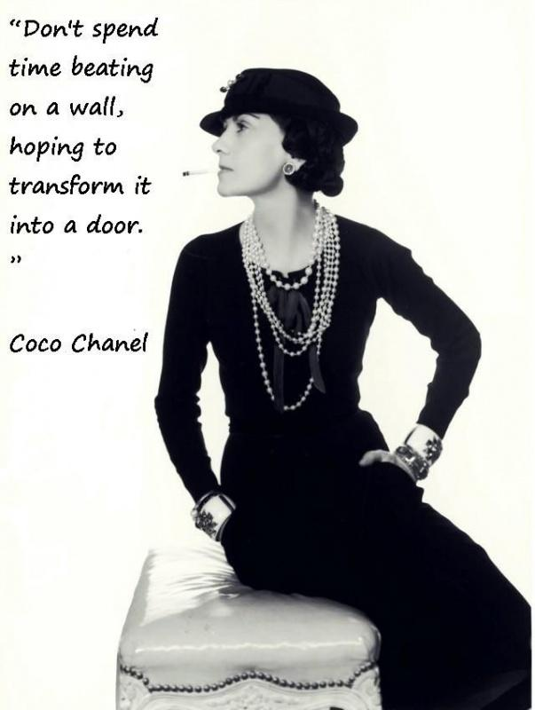 Don't spend time beating on a wall, hoping to transform it into a door Picture Quote #1