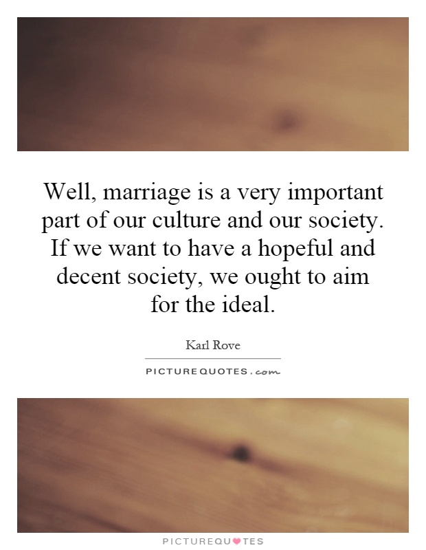 how important is marriage in society Marriage in traditional african society and it like in every culture there are many important values to carry on and africa, african, family, marriage, society.