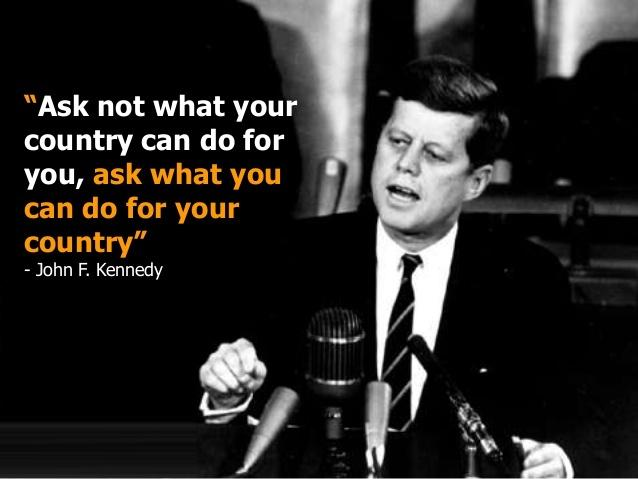 Ask not what your country can do for you, ask what you can do for your country Picture Quote #1