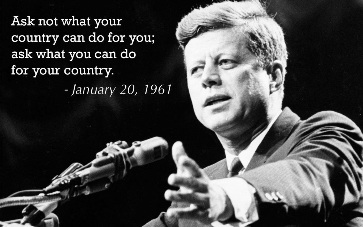 Ask not what your country can do for you, ask what you can do for your country Picture Quote #2