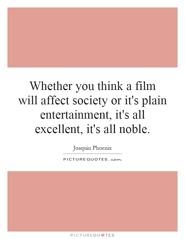 how does entertainment affect society
