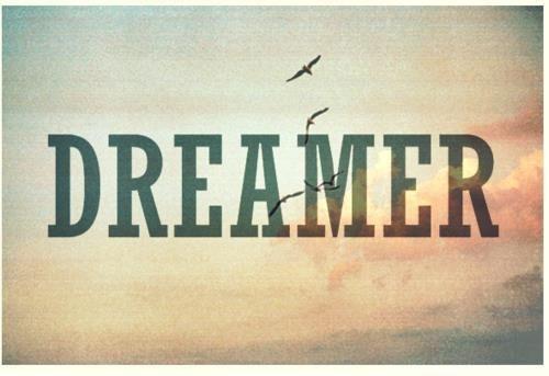 Dreamer Picture Quote #1