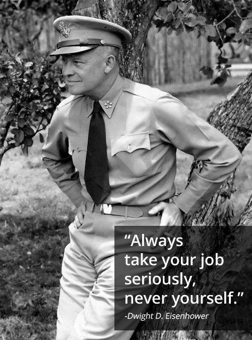 Always take your job seriously, never yourself Picture Quote #1