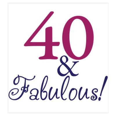 40th Birthday Quote | Quote Number 669361 | Picture Quotes