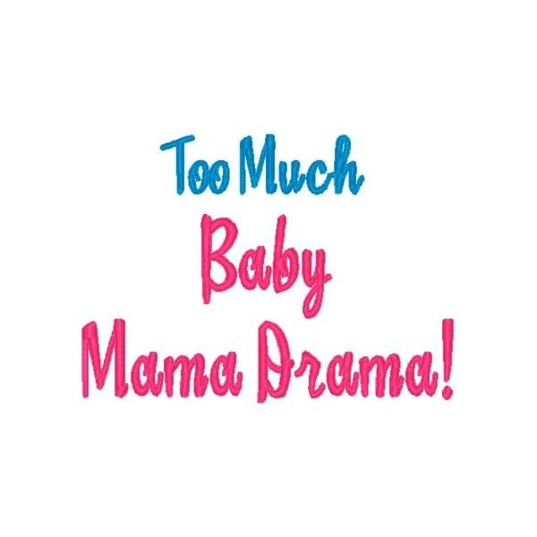 Baby Mama Drama Quote 1 Picture Quote #1