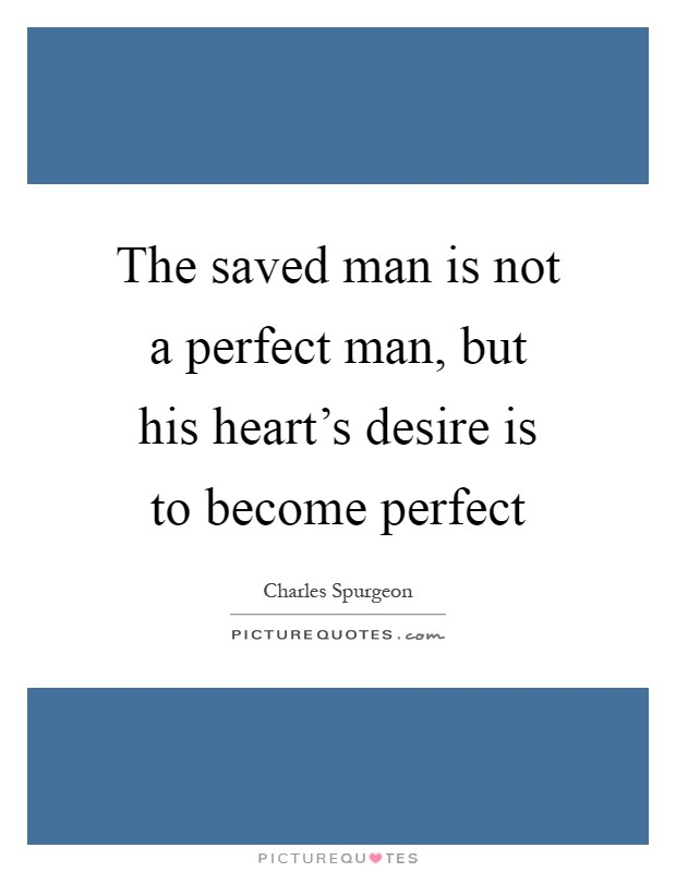 Become the perfect man