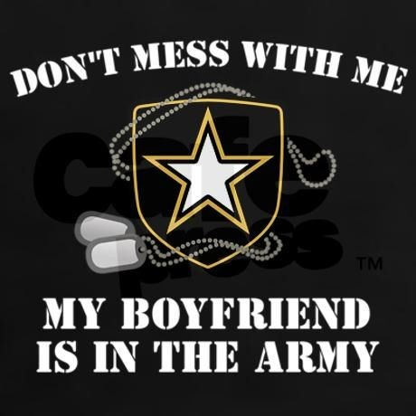 Army Girlfriend Quote 7 Picture Quote #1