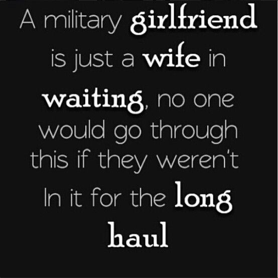 Army Girlfriend Quote 8 Picture Quote #1