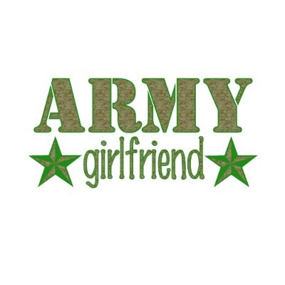 Army Girlfriend Quote 15 Picture Quote #1