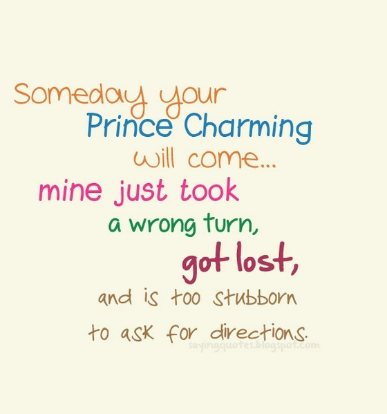 Prince Charming Quote 10 Picture Quote #1