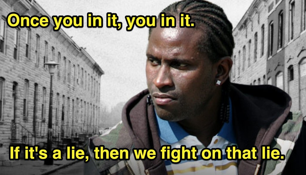 The Wire Quote 49 Picture 1