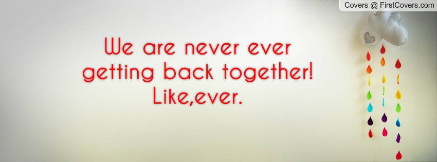 Getting Back Together Quote 1 Picture Quote #1