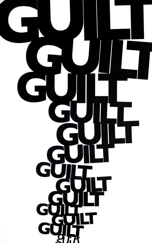 Guilt Quote 7 Picture Quote #1