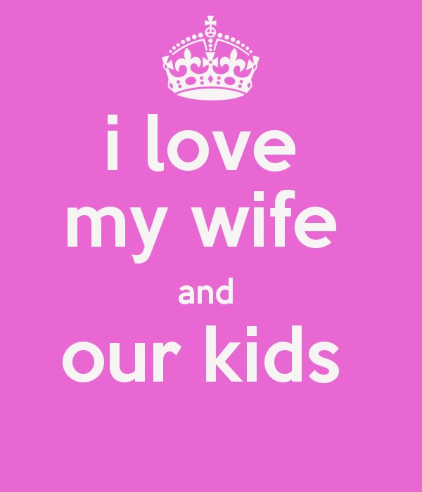 I Love My Wife Quotes Custom I Love My Wife Quote  Quote Number 671376  Picture Quotes