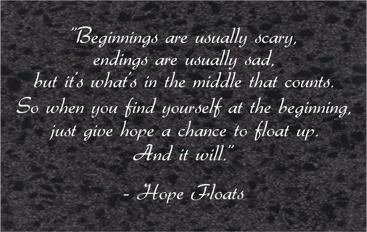 Hope Floats Quote | Quote Number 671683 | Picture Quotes