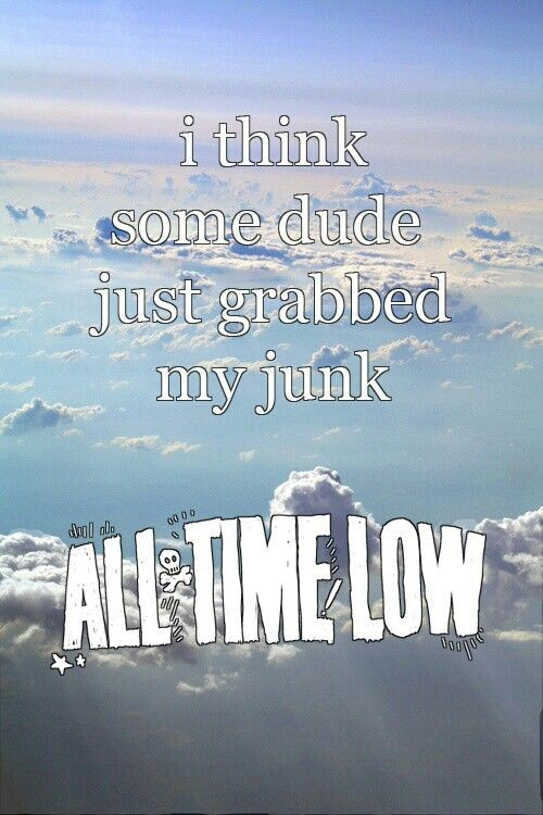 All Time Low Quote 11 Picture Quote #1