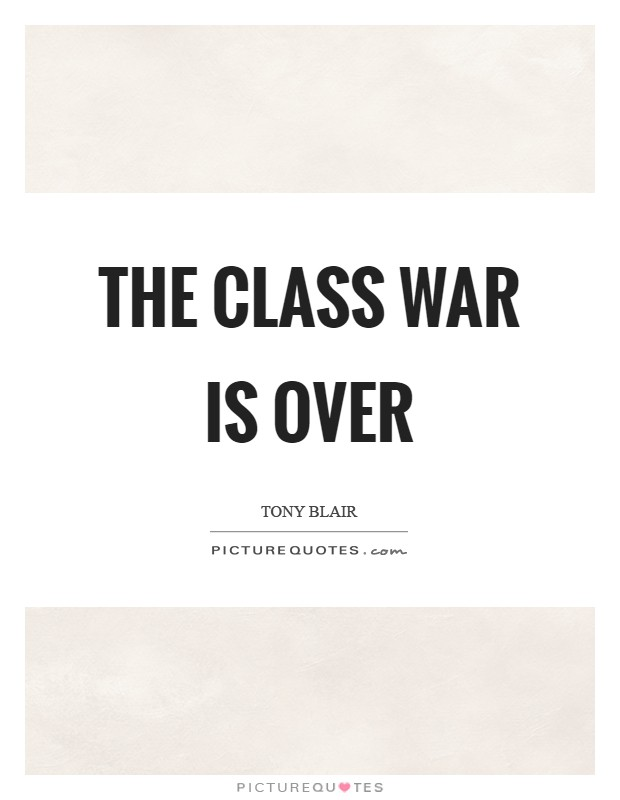 The class war is over Picture Quote #1