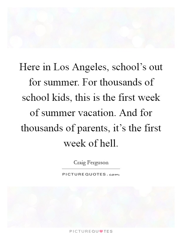 Summer Vacation Quotes Sayings Summer Vacation Picture Quotes
