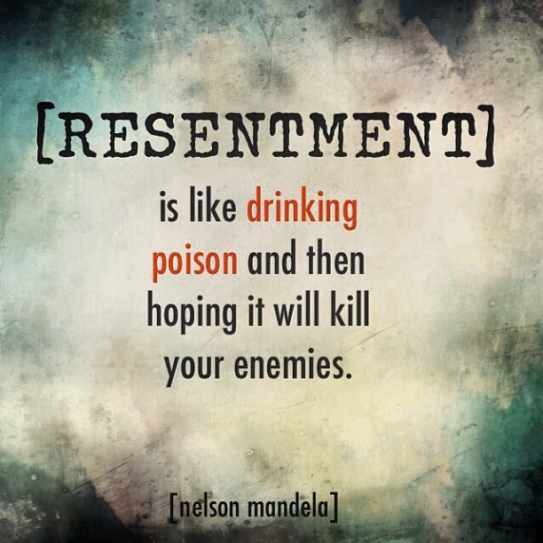 Resentment Quote 3 Picture Quote #1