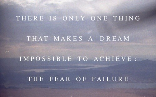 Fear Of Failure Quote 1 Picture Quote #1