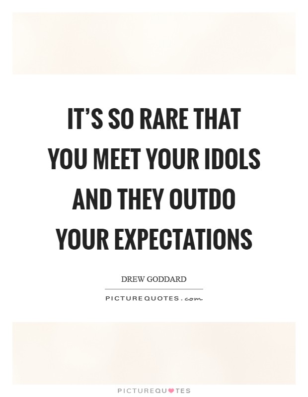 meet your expectations quotes