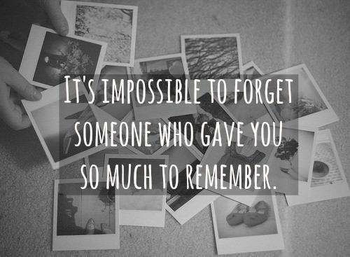 I Cant Forget You Quote 4 Picture Quote #1