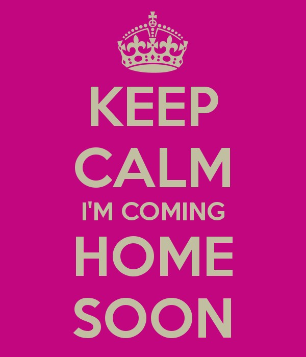 Im Coming Home Quote 1 Picture Quote #1