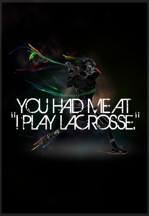 Lacrosse Quote 2 Picture Quote #1