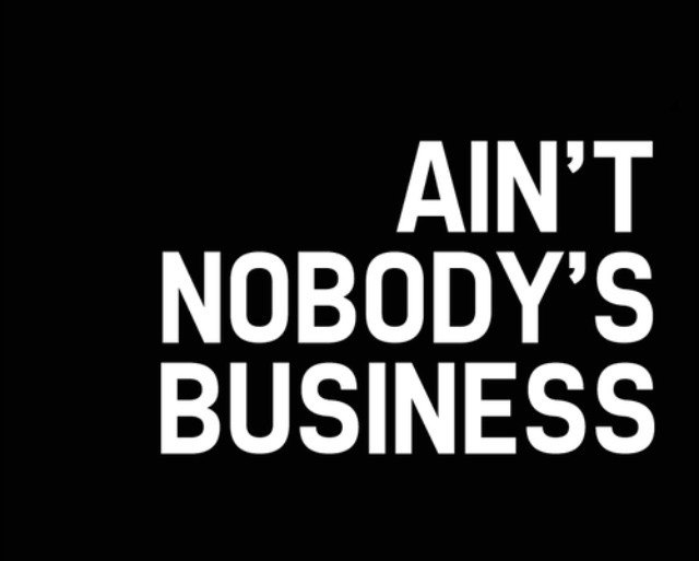 Mind Your Business Quote 13 Picture Quote #1