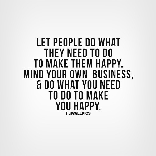 Mind Your Business Quote 15 Picture Quote #1