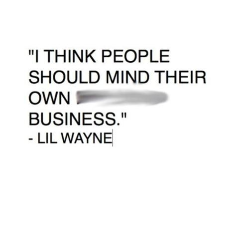 Mind Your Business Quote 18 Picture Quote #1