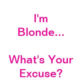 Blonde Quote | Quote Number 677853 | Picture Quotes