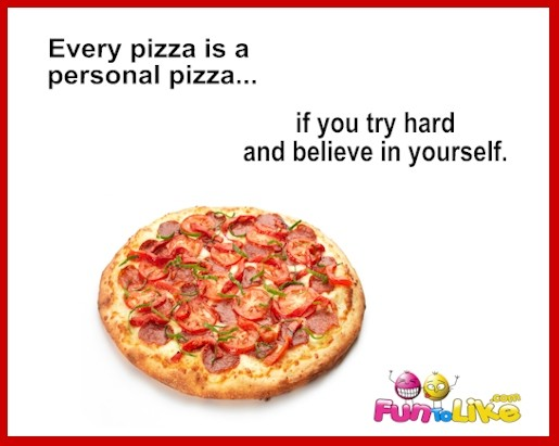 pizza quote 5 picture quote 1 pizza quotes pizza sayings pizza picture quotes,Funny Sayings About Pizza