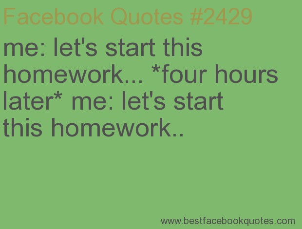 Homework Quote For Facebook 2 Picture Quote #1