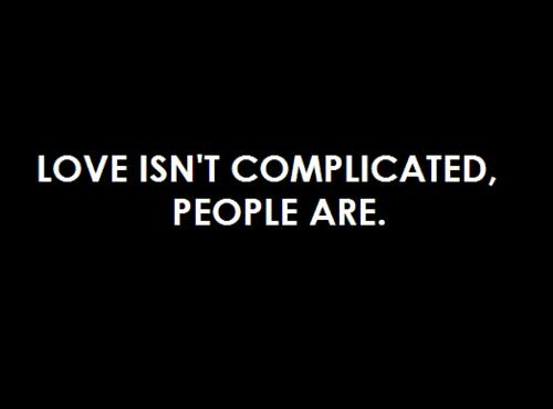 Complicated Relationship Quote 3 Picture Quote #1