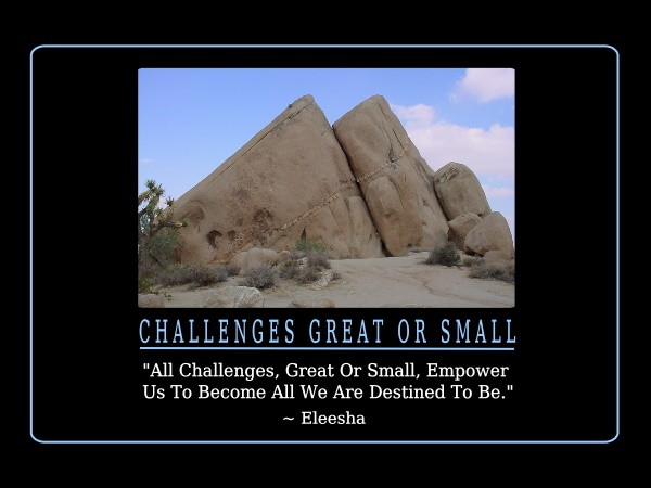 Great Challenges Quote 1 Picture Quote #1