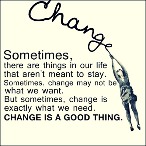 Change Is Good Quote 1 Picture Quote #1