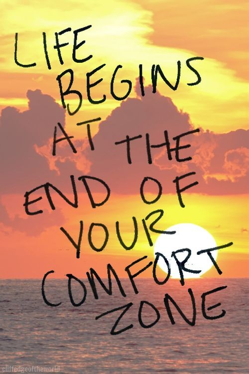 Get Out Of Your Comfort Zone Quote 5 Picture Quote #1