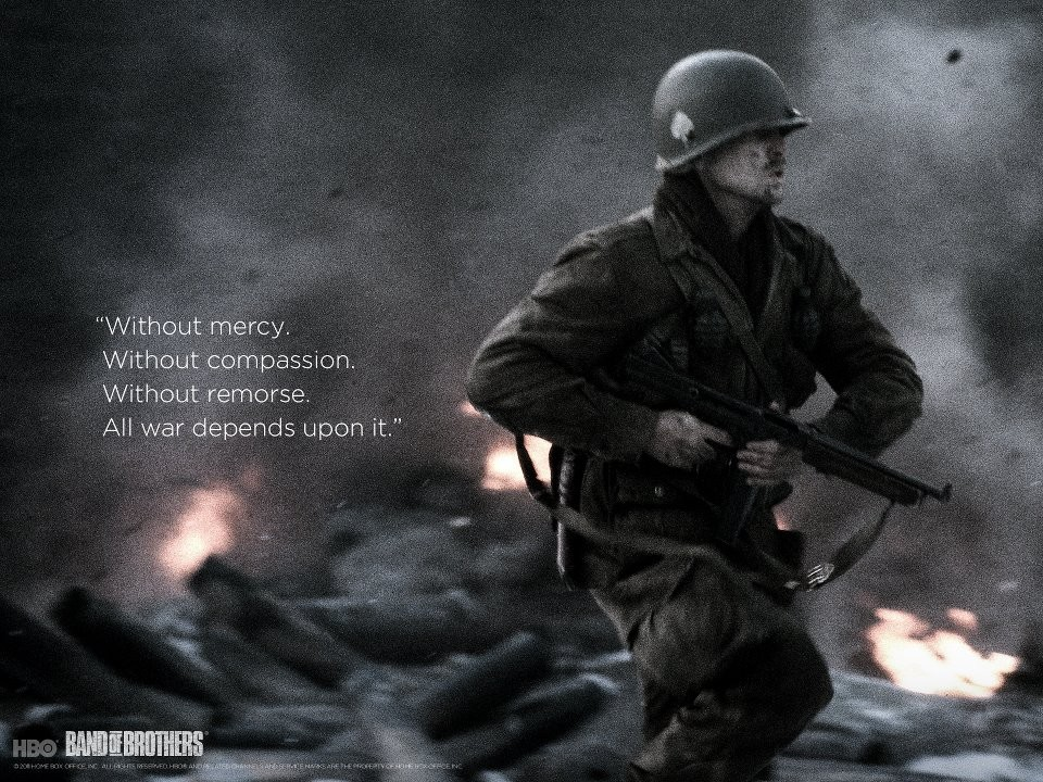 Band Of Brothers Quote 8 Picture Quote #1
