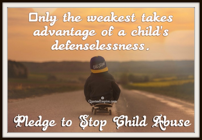 Child Abuse Quote 1 Picture Quote #1