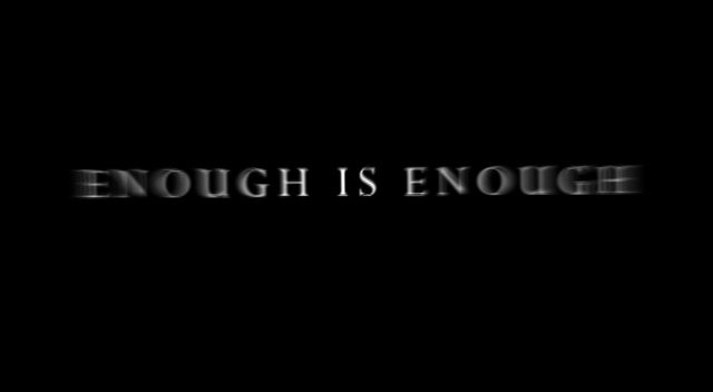 Enough Is Enough Quote 3 Picture Quote #1