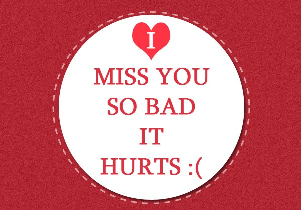 I Miss You So Much It Hurts Quote 1 Picture Quote #1