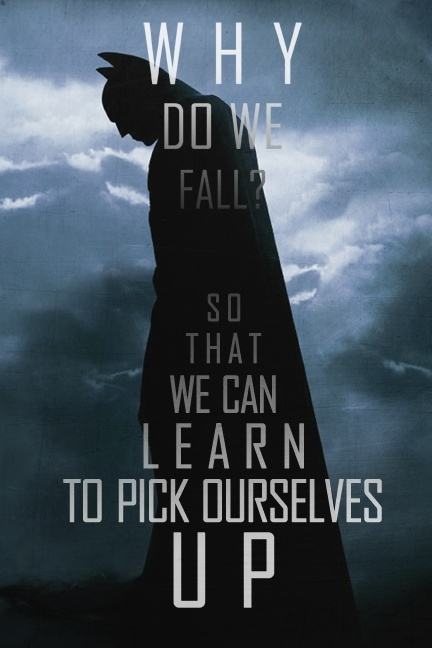 Why do we fall? So we can learn to pick ourselves back up Picture Quote #2