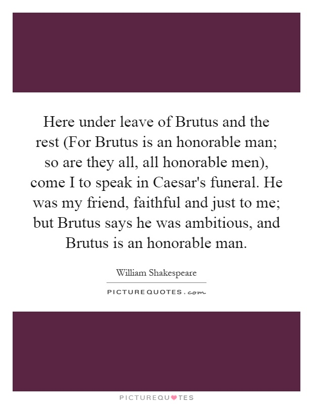 Was brutus an honorable man essay