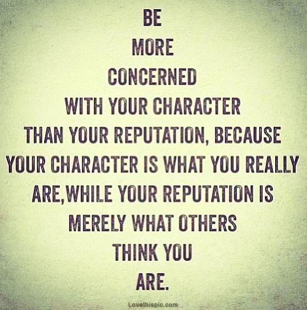 Character And Reputation Quote 1 Picture Quote #1