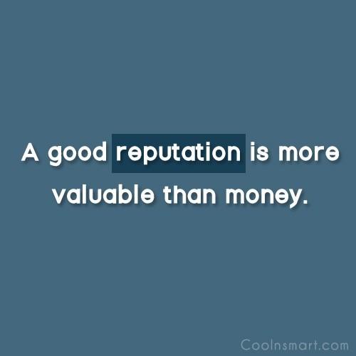 Reputation Quote 8 Picture Quote #1