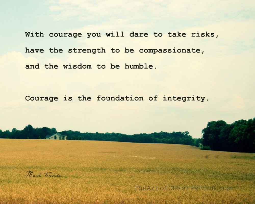 Courageous Quote 1 Picture Quote #1