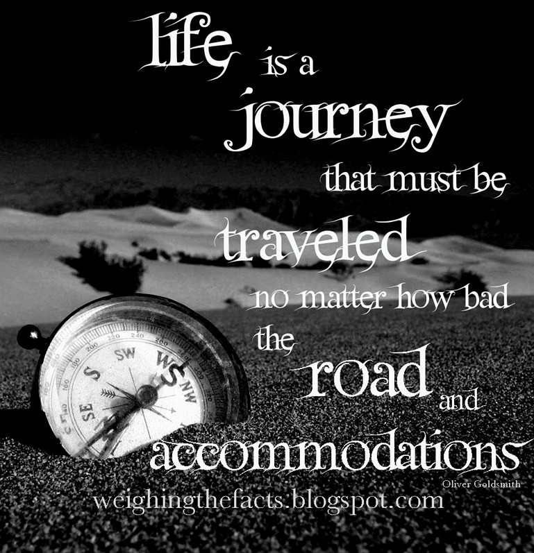 Life Is A Journey Quote 3 Picture Quote #1