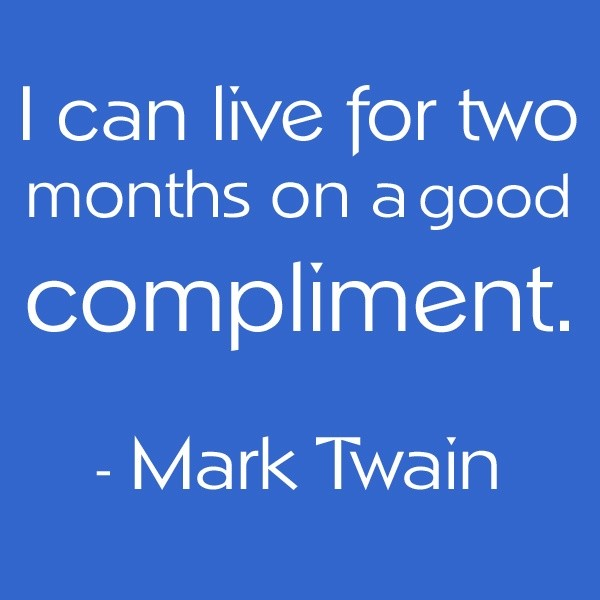 Compliment Quote 1 Picture Quote #1
