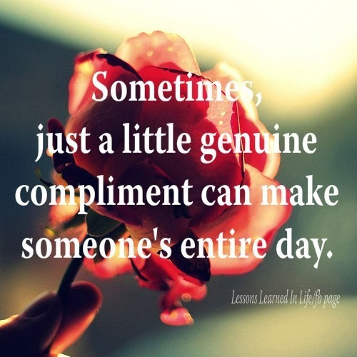 Compliment Quote 4 Picture Quote #1